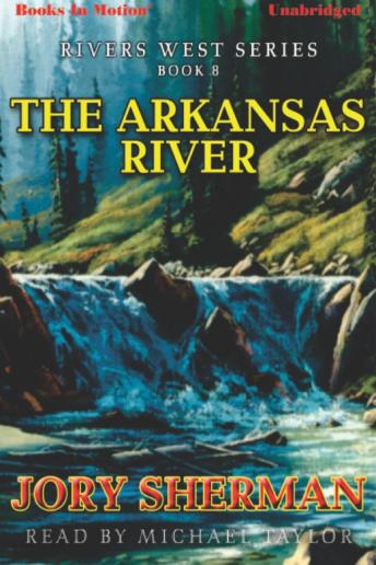 Arkansas River, Jory Sherman