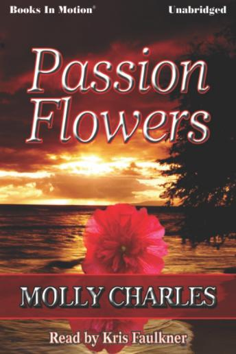 Passion Flowers, Molly Charles