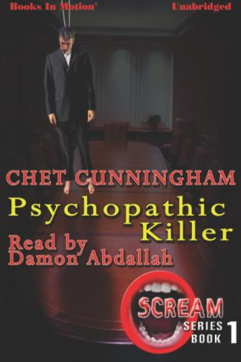 Psychopathic Killer