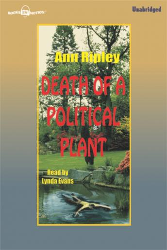 Death of a Political Plant, Ann Ripley