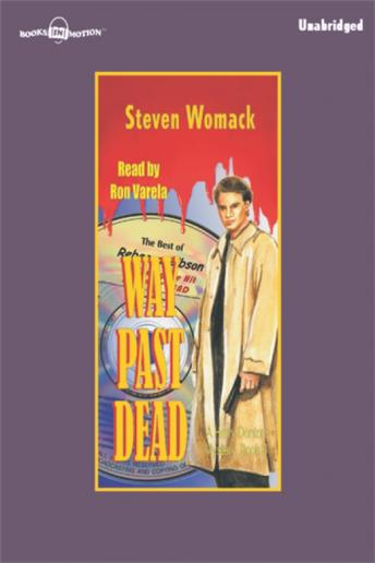 Way Past Dead, Steven Womack