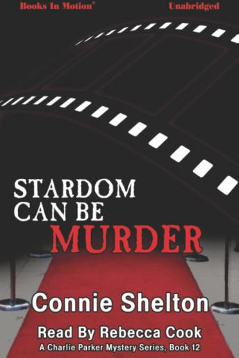 Stardom Can Be Murder, Connie Shelton