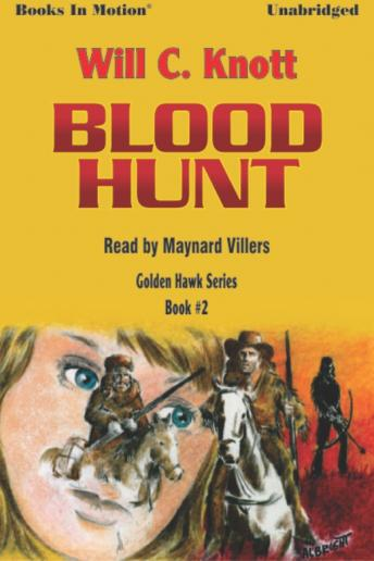 Blood Hunt, Will C. Knott