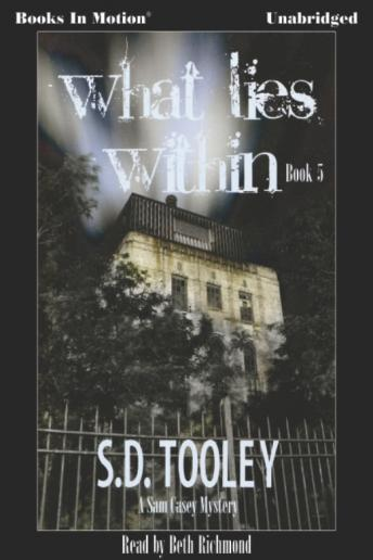 What Lies Within, S. D. Tooley