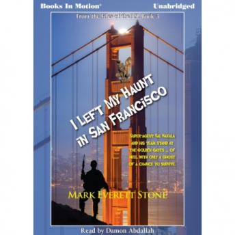 I Left My Haunt in San Francisco, Mark Everett Stone