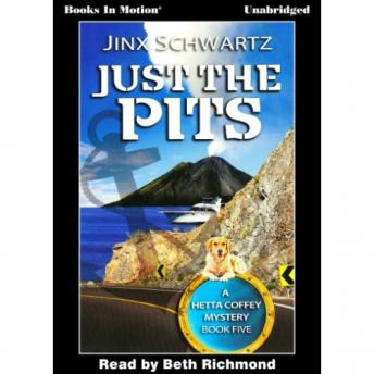 Just the Pits, Jinx Schwartz