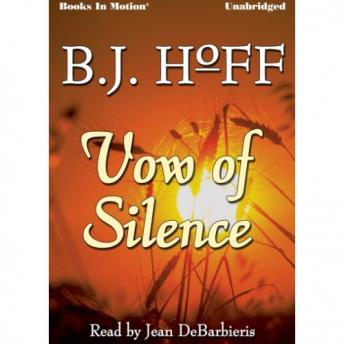 Vow of Silence, B.j. Hoff