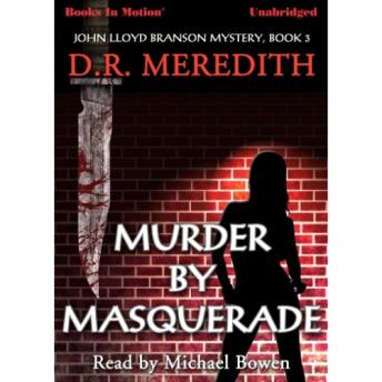 Murder By Masquerade, D.R. Meredith