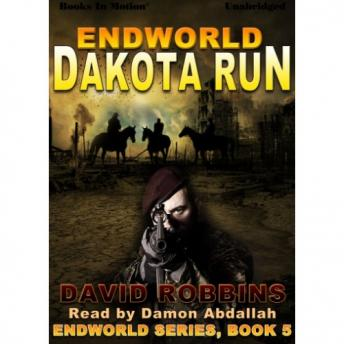 Endworld: Dakota Run, David Robbins