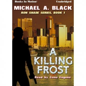 Killing Frost, Michael A. Black