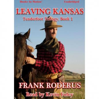Leaving Kansas, Frank Roderus