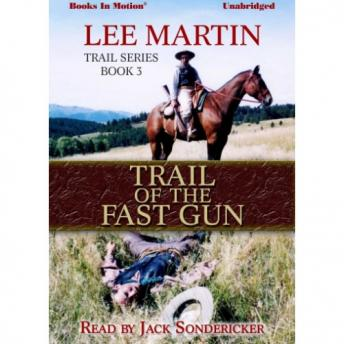 Trail of The Fast Gun