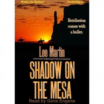 Shadow on the Mesa, Lee Martin
