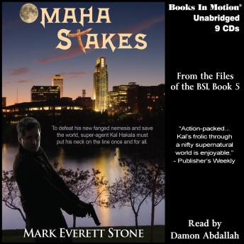 Omaha Stakes (From the Files of the BSI, 5), Mark Everett Stone