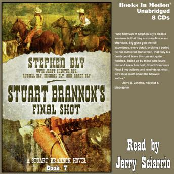 Stuart Brannon's Final Shot (Stuart Brannon Series, Book 7)