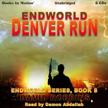 Denver Run: Endworld Series, Book 8