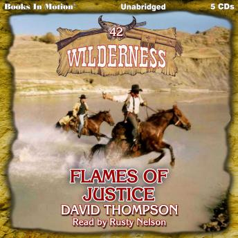 Flames Of Justice: Wilderness Series, Book 42