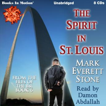The Spirit In St. Louis (From the Files of the FBI, Book 6)