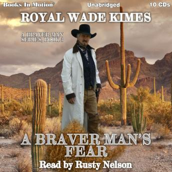Download A Braver Man's Fear by Royal Wade Kimes