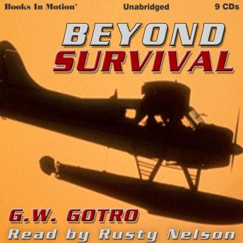 Beyond Survival, Gerry Gotro