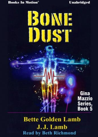 Bone Dust, JJ Lamb, Bette Golden