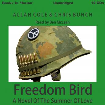 Freedom Bird: A Novel of the Summer of Love