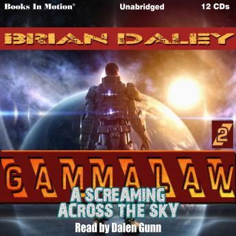 Screaming Across The Sky, Brian Daley