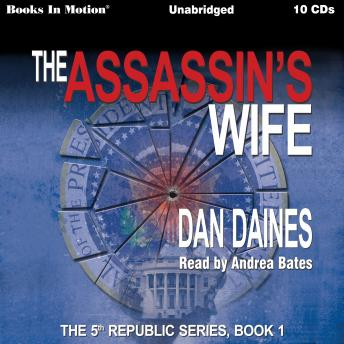 Assassin's Wife, Dan Daines