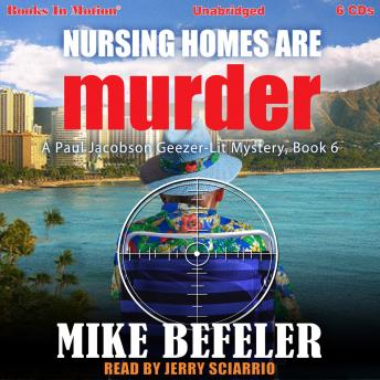 Nursing Homes Are Murder, Mike Burroughs