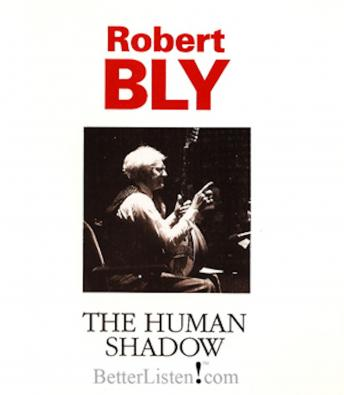 Human Shadow, Robert Bly