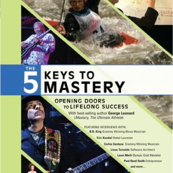 Five Keys to Mastery, George Leonard