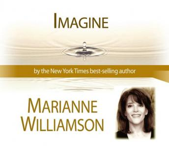 Imagine    , Marianne Williamson