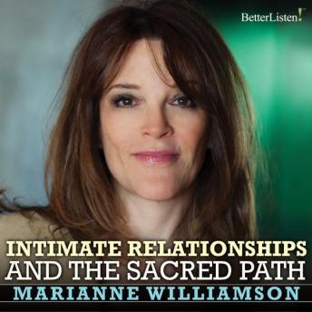 Intimate Relationships and The Sacred Path LA