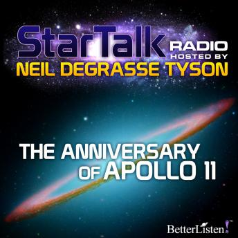 The Anniversary of Apollo 11 hosted by Neil deGrasse Tyson