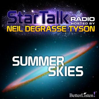 Summer Skies hosted by Neil deGrasse Tyson, Neil Tyson