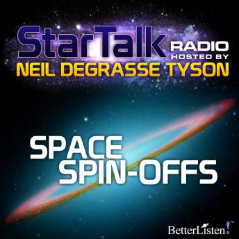 Space Spin-Offs hosted by Neil DeGrasse Tyson, Neil Tyson