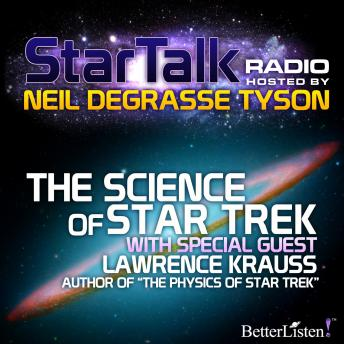 Science of Star Trek with special guest Lawrence Krauss, Audio book by Neil Tyson