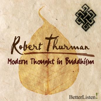 Modern Thought in Buddhism, Robert Thurman
