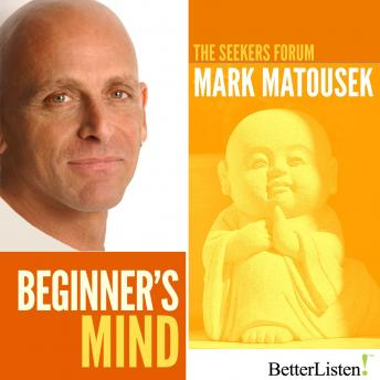 Beginner's Mind, Mark Matousek