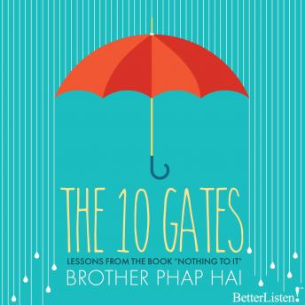 Ten Gates, Brother Phap Hai