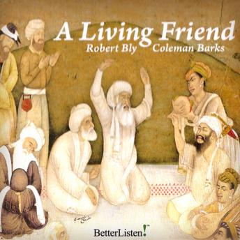 Living Friend, Robert Bly