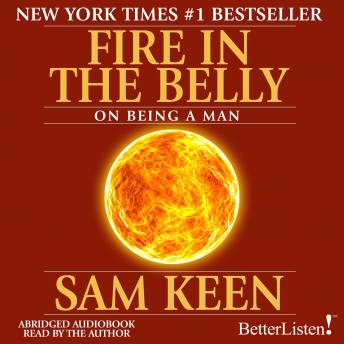 Fire in the Belly, Sam Keen