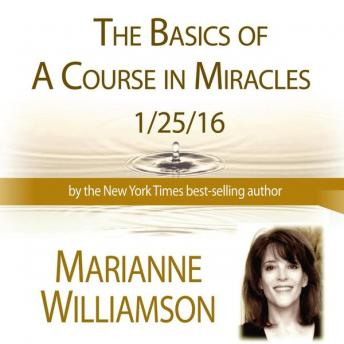 Basics in a Course in Miracles, Marianne Williamson