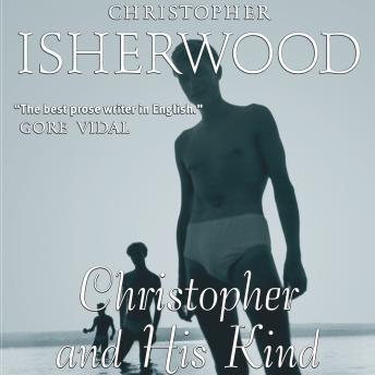 Download Christopher and His Kind by Christopher Isherwood