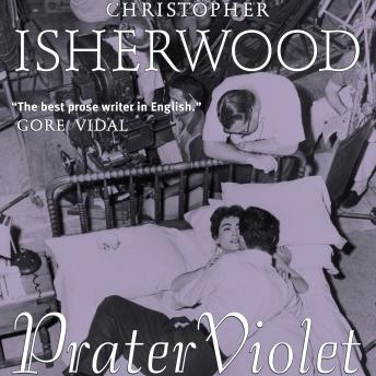 Prater Violet, Christopher Isherwood