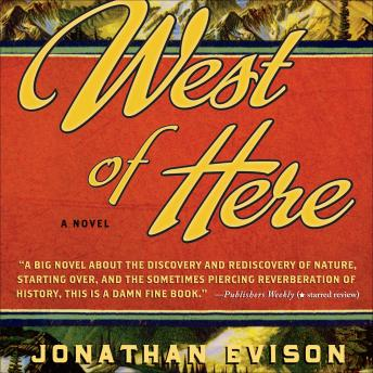 West of Here, Jonathan Evison
