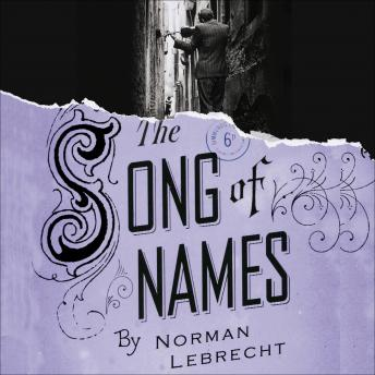 Song of Names, Norman Lebrecht