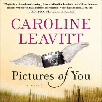 Pictures of You, Caroline Leavitt