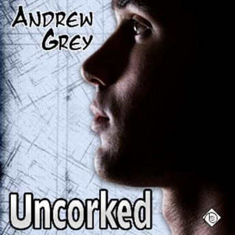 Download Uncorked by Andrew Grey