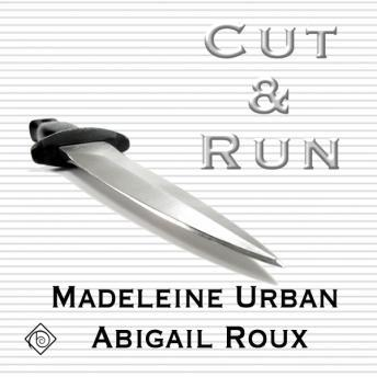 Download Cut & Run by Madeleine Urban, Abigail Roux